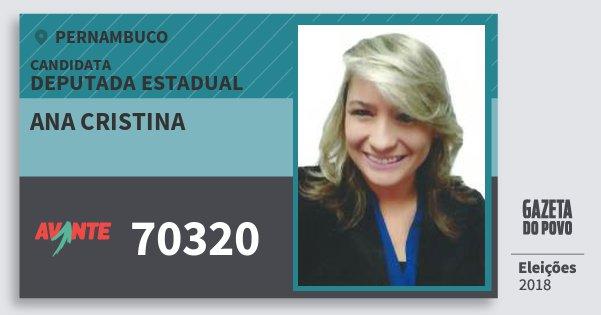 Santinho Ana Cristina 70320 (AVANTE) Deputada Estadual   Pernambuco   Eleições 2018