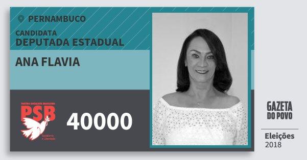 Santinho Ana Flavia 40000 (PSB) Deputada Estadual | Pernambuco | Eleições 2018