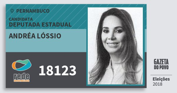 Santinho Andréa Lóssio 18123 (REDE) Deputada Estadual | Pernambuco | Eleições 2018