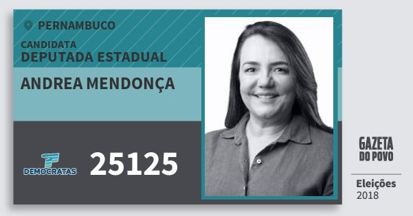 Santinho Andrea Mendonça 25125 (DEM) Deputada Estadual | Pernambuco | Eleições 2018