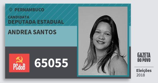 Santinho Andrea Santos 65055 (PC do B) Deputada Estadual | Pernambuco | Eleições 2018