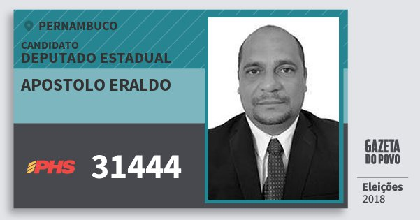 Santinho Apostolo Eraldo 31444 (PHS) Deputado Estadual | Pernambuco | Eleições 2018