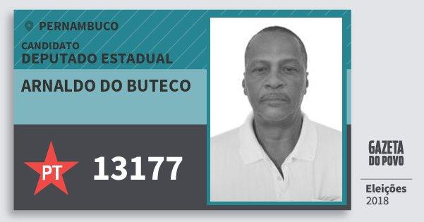 Santinho Arnaldo do Buteco 13177 (PT) Deputado Estadual | Pernambuco | Eleições 2018