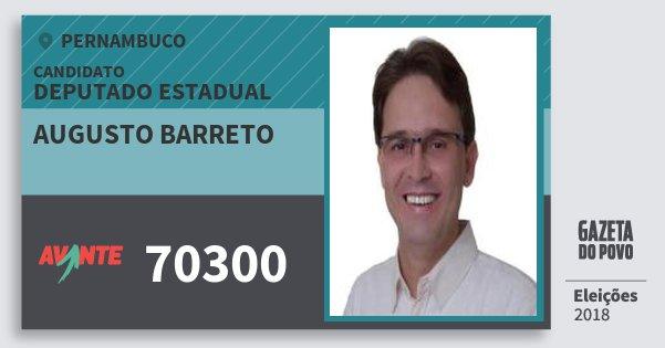 Santinho Augusto Barreto 70300 (AVANTE) Deputado Estadual | Pernambuco | Eleições 2018