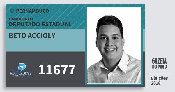 Santinho Beto Accioly 11677 (PP) Deputado Estadual | Pernambuco | Eleições 2018
