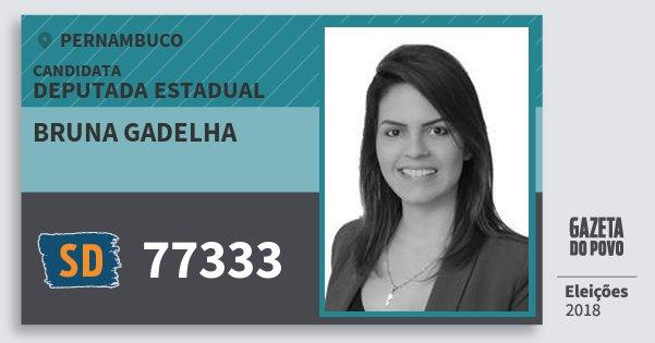 Santinho Bruna Gadelha 77333 (SOLIDARIEDADE) Deputada Estadual   Pernambuco   Eleições 2018