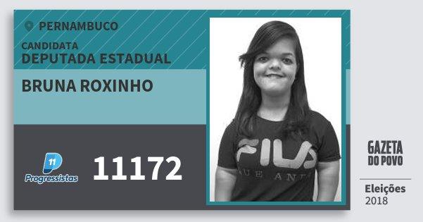 Santinho Bruna Roxinho 11172 (PP) Deputada Estadual | Pernambuco | Eleições 2018
