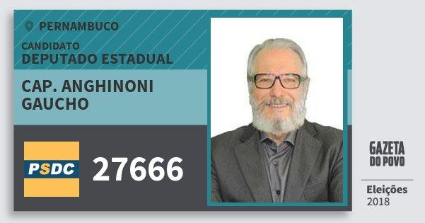 Santinho Cap. Anghinoni Gaucho 27666 (DC) Deputado Estadual | Pernambuco | Eleições 2018