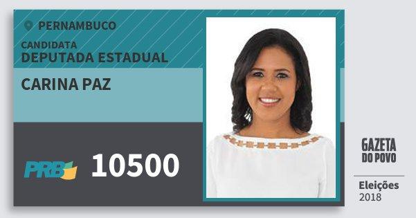 Santinho Carina Paz 10500 (PRB) Deputada Estadual | Pernambuco | Eleições 2018