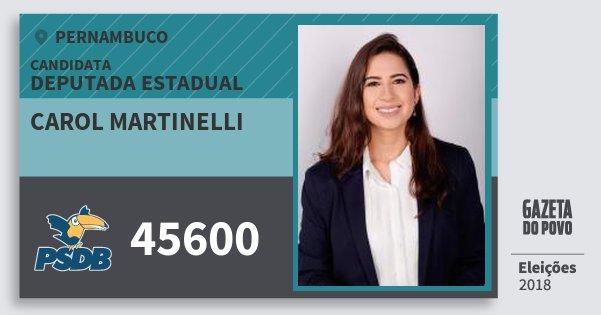 Santinho Carol Martinelli 45600 (PSDB) Deputada Estadual | Pernambuco | Eleições 2018