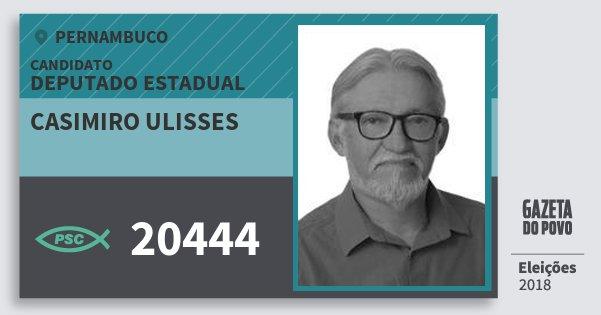 Santinho Casimiro Ulisses 20444 (PSC) Deputado Estadual | Pernambuco | Eleições 2018