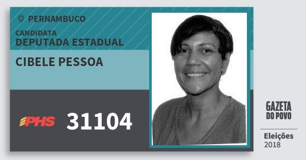Santinho Cibele Pessoa 31104 (PHS) Deputada Estadual | Pernambuco | Eleições 2018