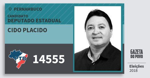 Santinho Cido Placido 14555 (PTB) Deputado Estadual | Pernambuco | Eleições 2018