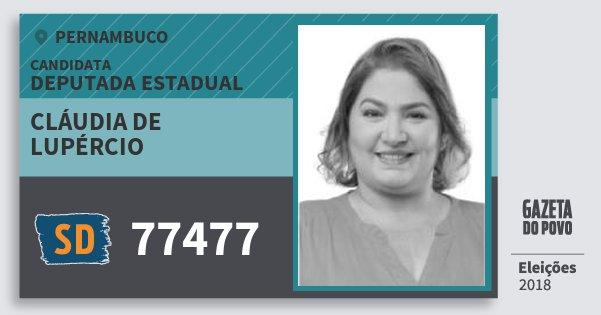 Santinho Cláudia de Lupércio 77477 (SOLIDARIEDADE) Deputada Estadual | Pernambuco | Eleições 2018