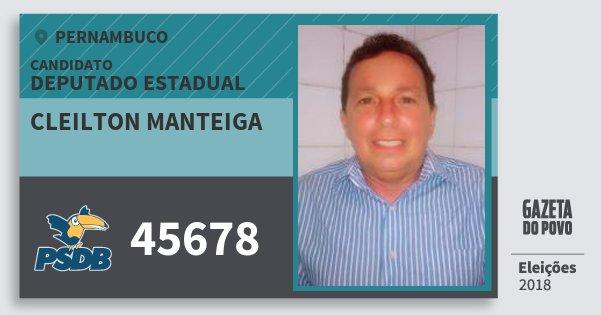 Santinho Cleilton Manteiga 45678 (PSDB) Deputado Estadual | Pernambuco | Eleições 2018