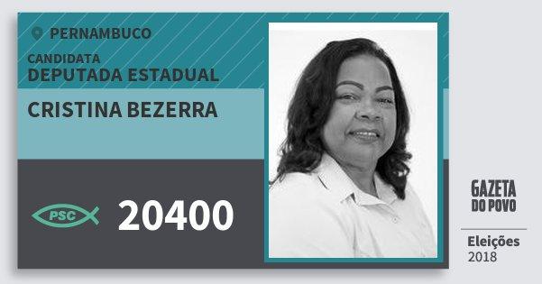 Santinho Cristina Bezerra 20400 (PSC) Deputada Estadual | Pernambuco | Eleições 2018