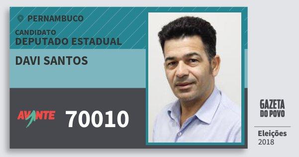Santinho Davi Santos 70010 (AVANTE) Deputado Estadual | Pernambuco | Eleições 2018