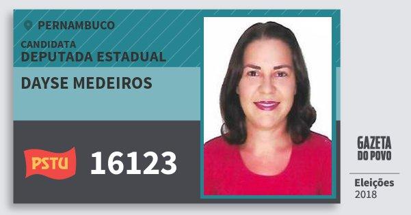 Santinho Dayse Medeiros 16123 (PSTU) Deputada Estadual | Pernambuco | Eleições 2018
