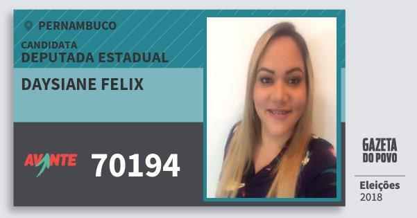 Santinho Daysiane Felix 70194 (AVANTE) Deputada Estadual | Pernambuco | Eleições 2018