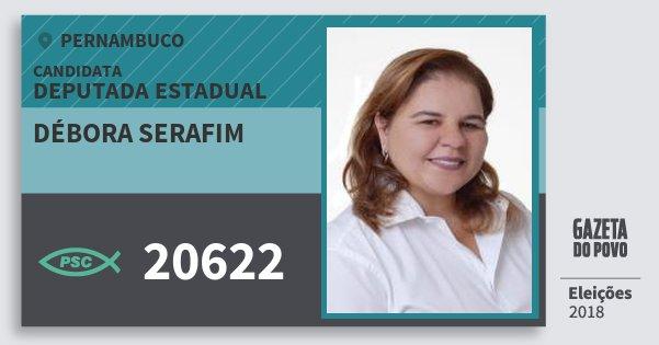 Santinho Débora Serafim 20622 (PSC) Deputada Estadual | Pernambuco | Eleições 2018