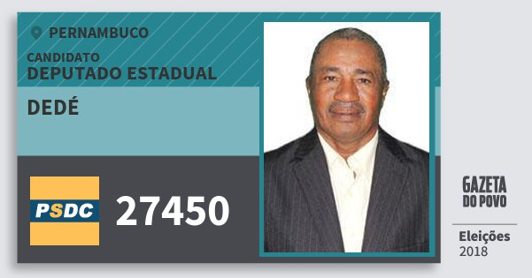 Santinho Dedé 27450 (DC) Deputado Estadual | Pernambuco | Eleições 2018