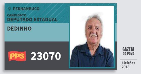 Santinho Dédinho 23070 (PPS) Deputado Estadual | Pernambuco | Eleições 2018