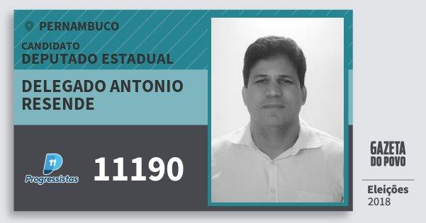 Santinho Delegado Antonio Resende 11190 (PP) Deputado Estadual | Pernambuco | Eleições 2018