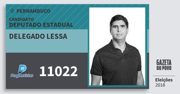 Santinho Delegado Lessa 11022 (PP) Deputado Estadual | Pernambuco | Eleições 2018