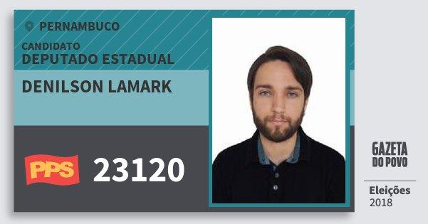 Santinho Denilson Lamark 23120 (PPS) Deputado Estadual | Pernambuco | Eleições 2018
