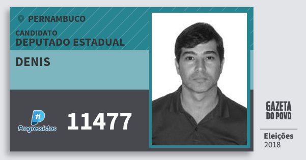 Santinho Denis 11477 (PP) Deputado Estadual | Pernambuco | Eleições 2018