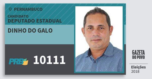 Santinho Dinho do Galo 10111 (PRB) Deputado Estadual | Pernambuco | Eleições 2018