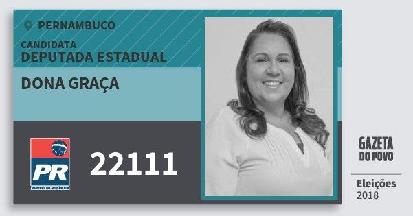 Santinho Dona Graça 22111 (PR) Deputada Estadual | Pernambuco | Eleições 2018