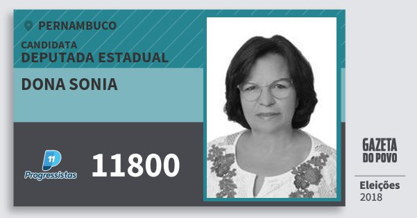 Santinho Dona Sonia 11800 (PP) Deputada Estadual   Pernambuco   Eleições 2018