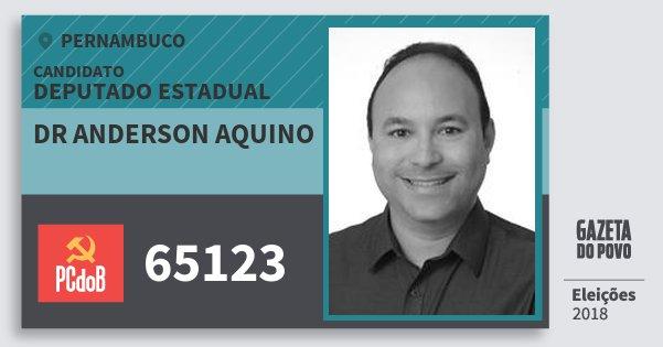 Santinho Dr Anderson Aquino 65123 (PC do B) Deputado Estadual   Pernambuco   Eleições 2018