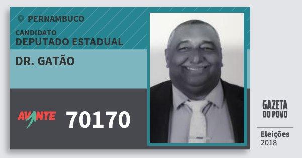 Santinho Dr. Gatão 70170 (AVANTE) Deputado Estadual | Pernambuco | Eleições 2018