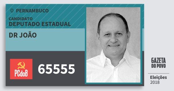 Santinho Dr João 65555 (PC do B) Deputado Estadual | Pernambuco | Eleições 2018