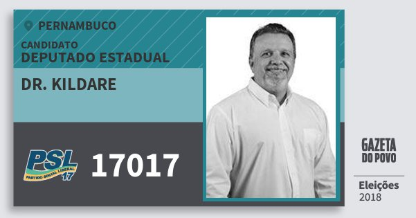 Santinho Dr. Kildare 17017 (PSL) Deputado Estadual | Pernambuco | Eleições 2018