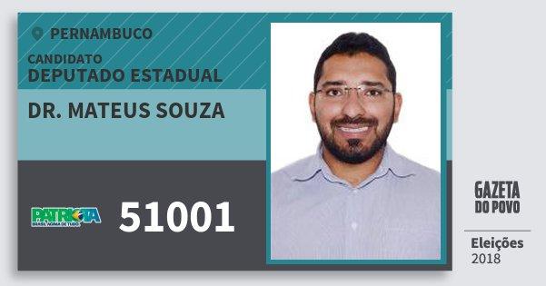 Santinho Dr. Mateus Souza 51001 (PATRI) Deputado Estadual | Pernambuco | Eleições 2018