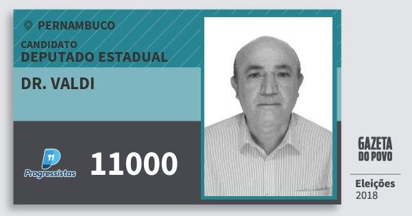 Santinho Dr. Valdi 11000 (PP) Deputado Estadual | Pernambuco | Eleições 2018