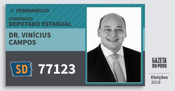 Santinho Dr. Vinícius Campos 77123 (SOLIDARIEDADE) Deputado Estadual | Pernambuco | Eleições 2018