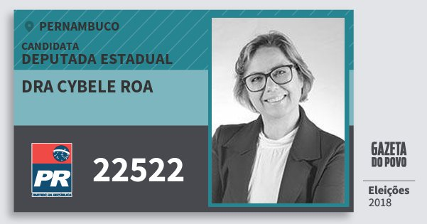 Santinho Dra Cybele Roa 22522 (PR) Deputada Estadual | Pernambuco | Eleições 2018