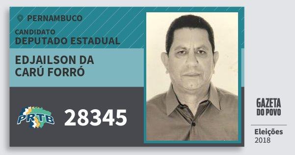 Santinho Edjailson da Carú Forró 28345 (PRTB) Deputado Estadual | Pernambuco | Eleições 2018