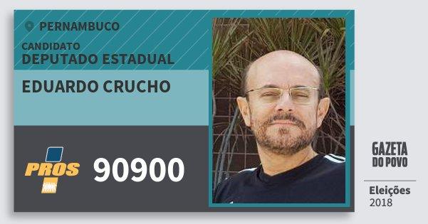Santinho Eduardo Crucho 90900 (PROS) Deputado Estadual | Pernambuco | Eleições 2018