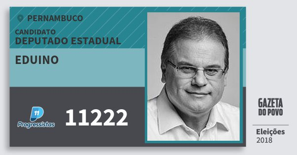 Santinho Eduino 11222 (PP) Deputado Estadual | Pernambuco | Eleições 2018