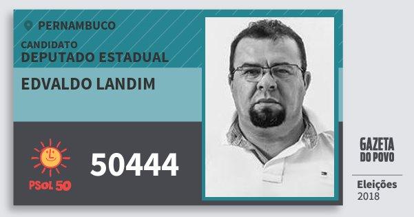 Santinho Edvaldo Landim 50444 (PSOL) Deputado Estadual | Pernambuco | Eleições 2018