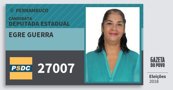 Santinho Egre Guerra 27007 (DC) Deputada Estadual | Pernambuco | Eleições 2018