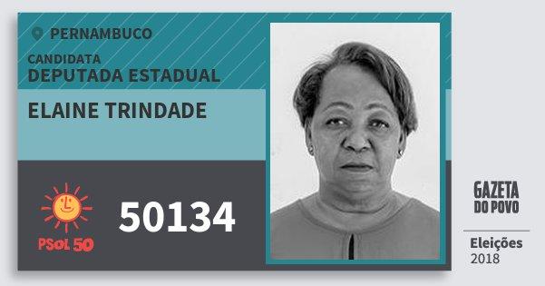 Santinho Elaine Trindade 50134 (PSOL) Deputada Estadual | Pernambuco | Eleições 2018