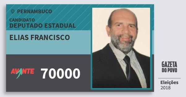 Santinho Elias Francisco 70000 (AVANTE) Deputado Estadual | Pernambuco | Eleições 2018
