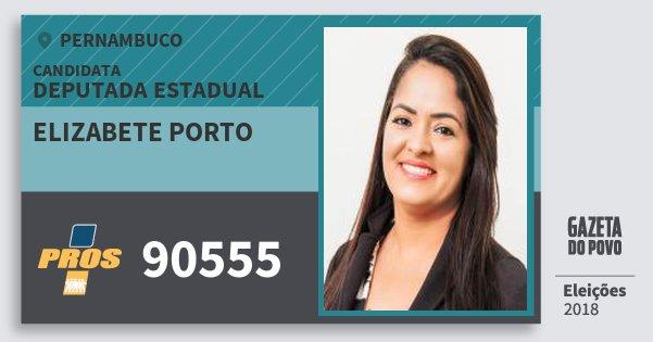 Santinho Elizabete Porto 90555 (PROS) Deputada Estadual | Pernambuco | Eleições 2018