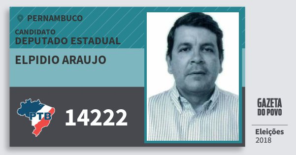 Santinho Elpidio Araujo 14222 (PTB) Deputado Estadual | Pernambuco | Eleições 2018
